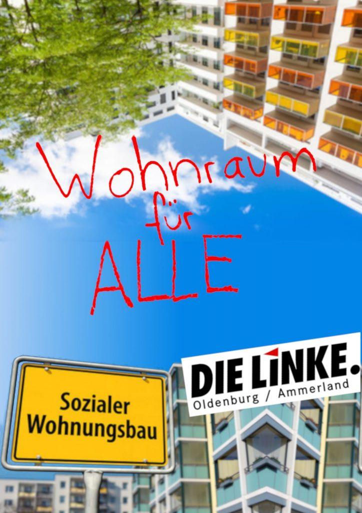 Die Forderung der Oldenburger Linken ist klar: Die Stadt muss selber Wohnungen bauen um etwas gegen die hohen Mieten zu unternehmen